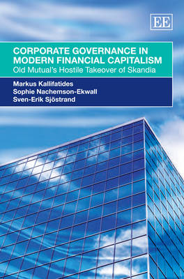 Corporate Governance in Modern Financial Capitalism: Old Mutual's Hostile Takeover of Skandia