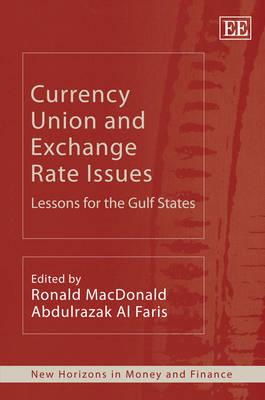 Currency Union and Exchange Rate Issues: Lessons for the Gulf States