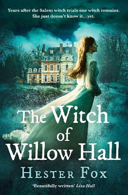 The Witch Of Willow Hall: A spellbinding debut ghost story perfect for fans of Outlander