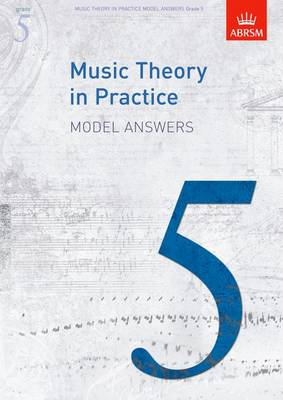 Music Theory in Practice: Grade 5: Answers