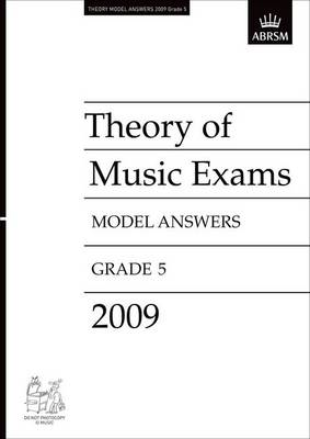 Theory of Music Exams Model Answers, Grade 5, 2009: Theory Answers