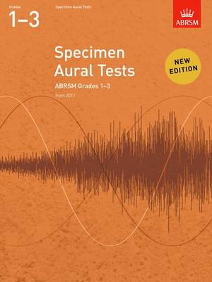Specimen Aural Tests, Grades 1-3: New Edition from 2011