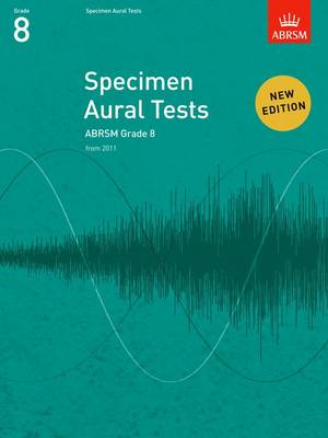Specimen Aural Tests, Grade 8: New Edition from 2011