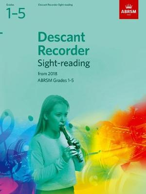 Descant Recorder Sight-Reading Tests Grades 1-5 from 2018