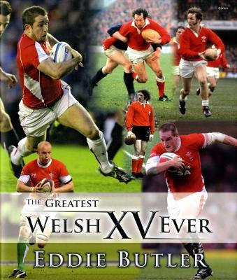 Greatest Welsh XV Ever, The