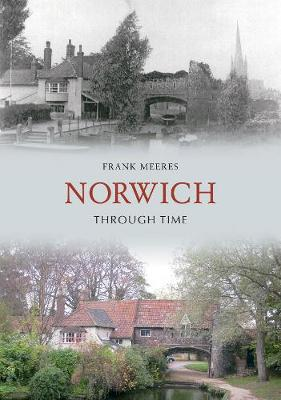 Norwich Through Time