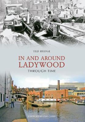 In and Around Ladywood Through Time