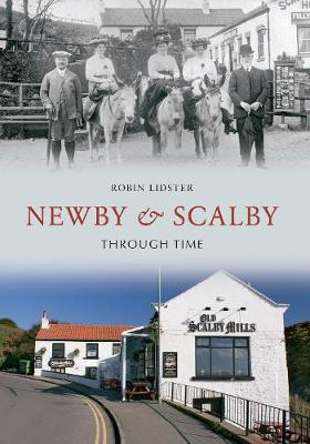 Newby & Scalby Through Time