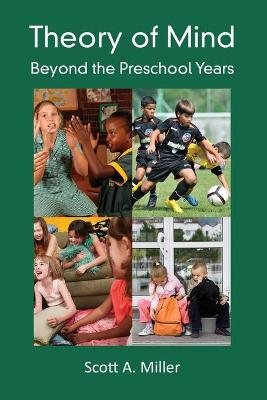 Theory of Mind: Beyond the Preschool Years