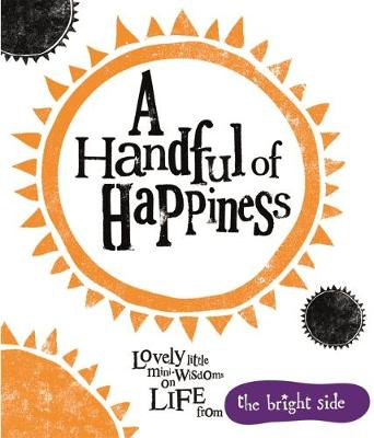 A Handful of Happiness: Bright Side