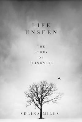 Life Unseen: The Story of Blindness