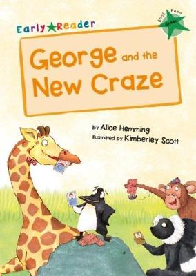 George and the New Craze (Green Early Reader)