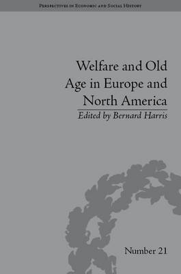 Welfare and Old Age in Europe and North America: The Development of Social Insurance