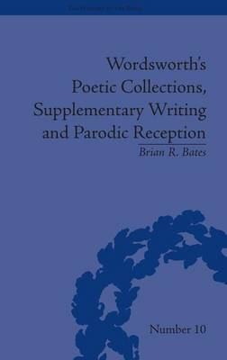 Wordsworth's Poetic Collections, Supplementary Writing and Parodic Reception