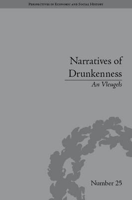 Narratives of Drunkenness: Belgium, 1830-1914