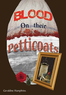 Blood On Their Petticoats