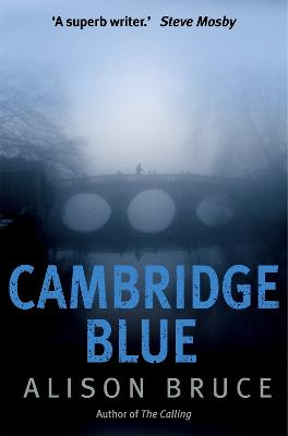 Cambridge Blue: The astonishing murder mystery debut