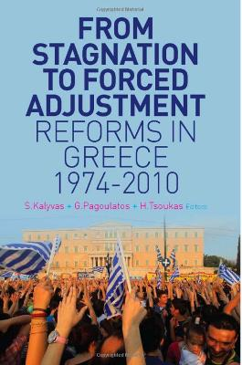 From Stagnation to Forced Adjustment: Reforms in Greece, 1974-2010