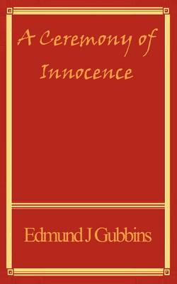 A Ceremony of Innocence
