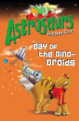 Astrosaurs 7: Day of the Dino-Droids