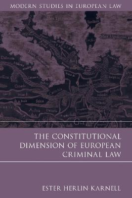 The Constitutional Dimension of European Criminal Law