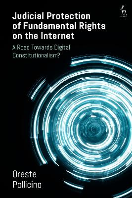 Judicial Protection of Fundamental Rights on the Internet: A Road Towards Digital Constitutionalism?