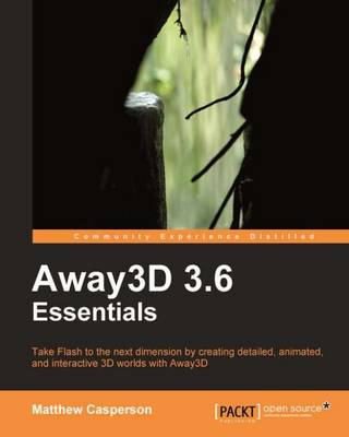 Away3D 3.6 Essentials