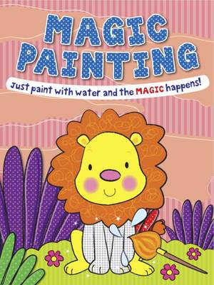 Magic Painting Lion: Just Paint with Water and the Magic Happens!