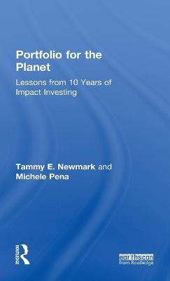 Portfolio for the Planet: Lessons from 10 Years of Impact Investing