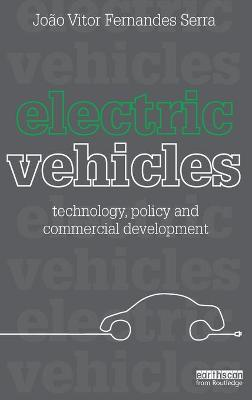 Electric Vehicles: Technology, Policy and Commercial Development