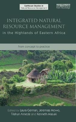 Integrated Natural Resource Management in the Highlands of Eastern Africa: From Concept to Practice