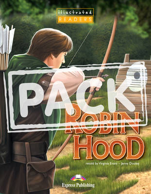Robin Hood Illustrated Reader Student's Pack 2