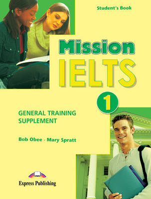 Mission IELTS 1 General Training Supplement (international)