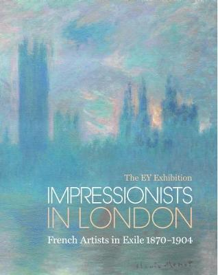 The Ey Exhibition: Impressionists in London: French Artists in Exile 1870-1904
