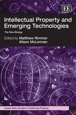 Intellectual Property and Emerging Technologies: The New Biology