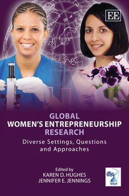 Global Women's Entrepreneurship Research: Diverse Settings, Questions and Approaches