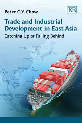 Trade and Industrial Development in East Asia: Catching Up or Falling Behind