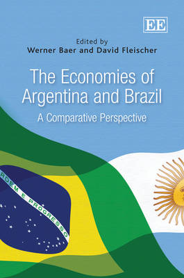 The Economies of Argentina and Brazil: A Comparative Perspective