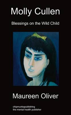 Molly Cullen: Blessings on The Wild Child