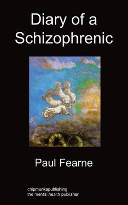 Diary of a Schizophrenic