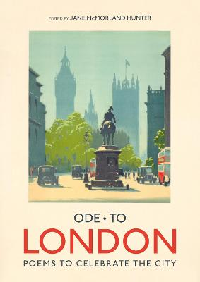 Ode to London: Collection of Poems to celebrate the city