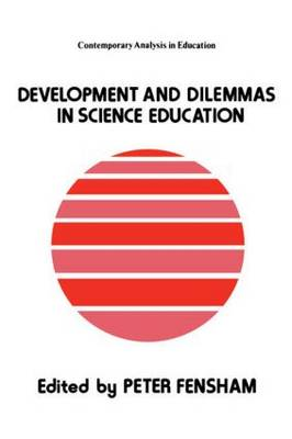 Developments And Dilemmas In Science Education