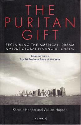 The Puritan Gift: Triumph, Collapse and Revival of an American Dream