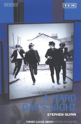 """A """"Hard Day's Night"""": Turner Classic Movies British Film Guide"""