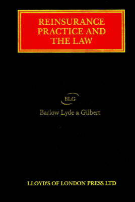 Reinsurance Practice and the Law
