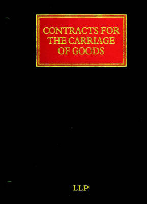 Contracts for the Carriage of Goods by Land, Sea and Air