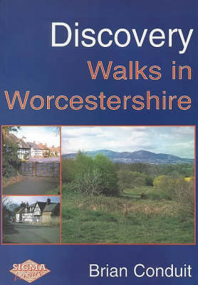 Discovery Walks in Worcestershire