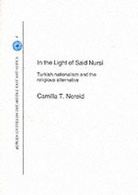 In the Light of Said Nursi: Turkish Nationalism and the Religious Alternative