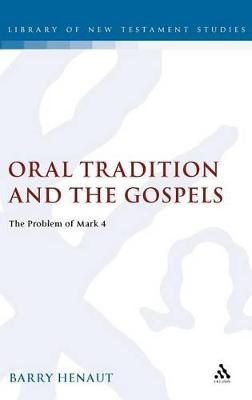 Oral Tradition and the Gospels: The Problem of Mark 4
