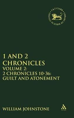1 and 2 Chronicles - 2.2 Chronicles 10-36: Guilt and Atonement
